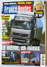 FRANCE ROUTES n°318; Somnolence/ Tuning TGX/ Iveco Stalis AS 440 S 50/ Daf