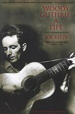 Woody Guthrie: A Life by Joe Klein