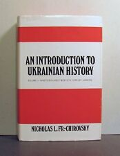 An Introduction to Ukrainian History, Vol III: 19th and 20th Century Ukraine