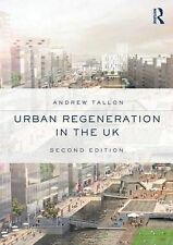 Urban Regeneration in the UK, Tallon, Andrew, New Condition