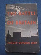 The Battle of Britain - August-October 1940 - Magazine - Air Ministry Account GC