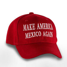 Anti Donald Hat MAKE AMERICA MEXICO AGAIN Funny Parody 2016 President Cap