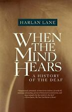 When the Mind Hears : A History of the Deaf by Harlan Lane (1989, Paperback)