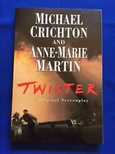 TWISTER: THE ORIGINAL SCREENPLAY - 1ST. ED. SIGNED BY MICHAEL CRICHTON & OTHERS