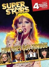 Superstars! How They Got Famous: How Your Favorite Celebs Became Famou-ExLibrary