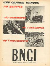 Publicité 1965  B.N.C.I banque au service du commerce et de l'industrie