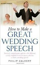 How to Make a Great Wedding Speech: 2nd edition