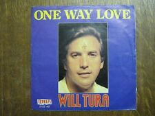 WILL TURA 45 TOURS BELGIQUE ONE WAY LOVE++