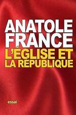 L'Église et la République by Anatole France (2015, Paperback)