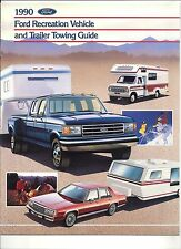 """1990 FORD RECREATION VEHICLE AND TRAILER TOWING GUIDE SHOWROOM BROCHURE """"NOS"""""""