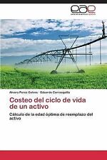 Costeo Del Ciclo de Vida de un Activo by Carrasquilla Eduardo and Perez...