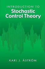 Dover Books on Electrical Engineering: Introduction to Stochastic Control...