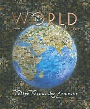 The World: A History, Volume 1 (to 1500), Fernandez-Armesto, Felipe, Good Book