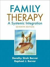 Family Therapy: A Systemic Integration, by Becvar, 7th Edition