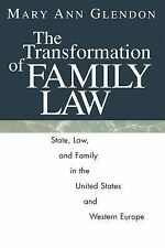 The Transformation of Family Law: State, Law, and Family in the United States an