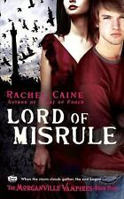 Lord of Misrule (Morganville Vampires, Book 5) by Rachel Caine