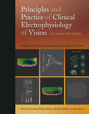Principles and Practice of Clinical Electrophysiology of Vision: Second Edition