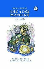 Real Reads: The Time Machine by Eric Brown and H. G. Wells (2009, Hardcover)