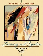 Learning and Cognition: The Design of the Mind, Martinez, Michael E., Good Book