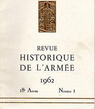 REVUE HISTORIQUE DE L'ARMEE 1962 18ème année N°1