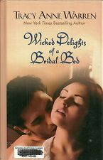 Wicked Delights of a Bridal Bed by Tracey Warren (2011, Hardcover, Large Type)