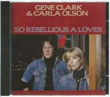 Gene Clark Carla Olson - So Rebellious A Lover - DemonFIENDCD89 - 1987 - wie neu