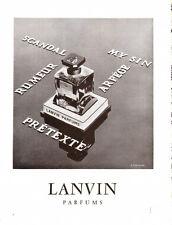 1958 : Parfums LANVIN Perfumer -French ad. Scandal-Pretexte-Rumeur-Arpege-My Sin