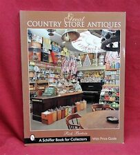 Great Country Store Antiques with Price Guide, 2001