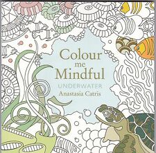 Colour me Mindful Underwater - Adult colouring - Art Therapy - New Book