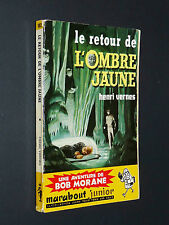 MARABOUT JUNIOR N°182 BOB MORANE HENRI VERNES EO 1960 RETOUR OMBRE JAUNE
