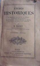 MIGNET - Etudes historiques (Germanie, France, Espagne, Genève) Didier, 1877.