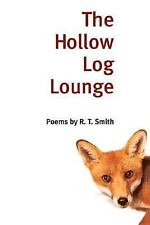 The Hollow Log Lounge: POEMS (Illinois Poetry Series)-ExLibrary