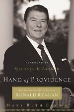 Hand of Providence: The Strong and Quiet Faith of Ronald Reagan, Brown, Mary Bet