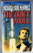 The Quiet Pools by Michael P. Kube-McDowell (1991, Paperback, 1st Edition)