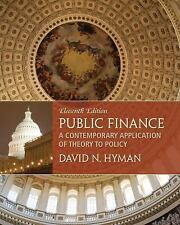 FAST SHIP - HYMAN 11e Public Finance: A Contemporary Application of Theory t DH8