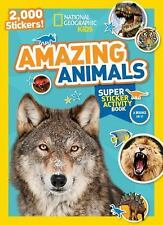 NG Sticker Activity Bks.: National Geographic Kids Amazing Animals Super...