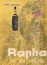 PUBLICITE RAPHA SAINT RAPHAEL ON EN RAFFOLE SIGNE LOUPOT DE 1953 FRENCH AD RARE