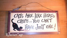 """PICTURE PLACK SIGN PRIM PRIMATIVE COUNTRY """"Cats are like potato chips...."""""""
