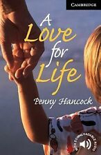 Cambridge English Readers Ser.: A Love for Life by Penny Hancock (2001,...