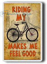 Riding My Bike Makes me Feel Good Fridge Magnet, Bicycle,Bike Magnet, Large size