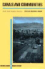 Canals and Communities: Small-Scale Irrigation Systems (Arizona Studies in Human