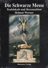 DIE SCHWARZE MESSE - Teufelskult & Hexensabbat - Helmut Werner BUCH - NEU
