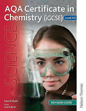 AQA Certificate in Chemistry (IGCSE) Level 1/2 Revision Guide by Lawrie Ryan...