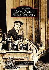 Napa Valley Wine Country (Images of America: California)-ExLibrary
