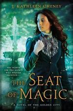 The Seat of Magic: A Novel of the Golden City-ExLibrary