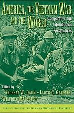 America, the Vietnam War, and the World: Comparative and International Perspecti