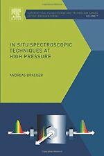 In situ Spectroscopic Techniques at High Pressure, Volume 7 (Supercritical Fluid