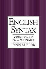 English Syntax: From Word to Discourse by Berk, Lynn M.