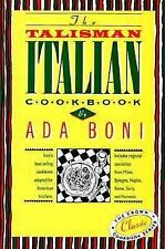 The Talisman Italian Cookbook: Italy's bestselling cookbook adapted for American