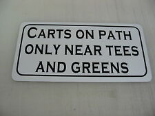 CARTS ON PATH ONLY NEAR TEES &  GREENS vintage Style for golf Box or Cart Path